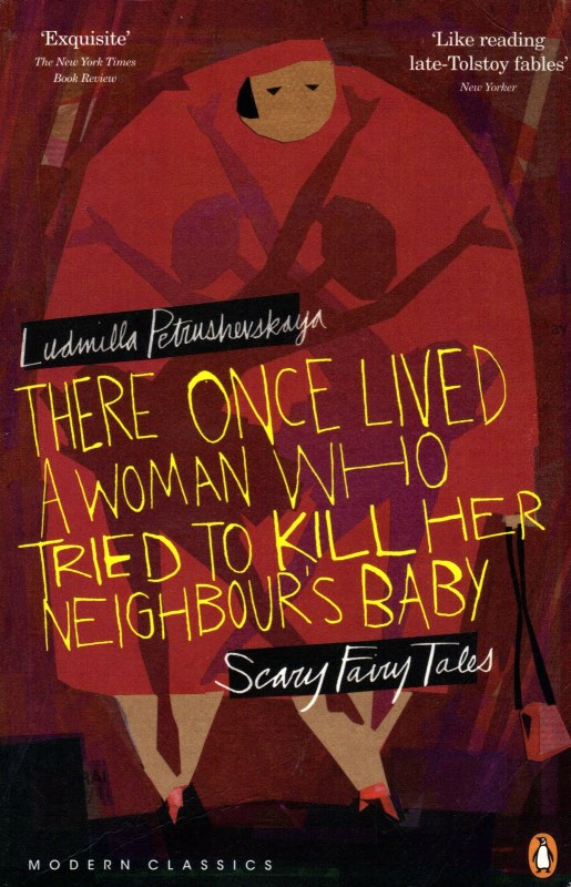 There Once Lived a Woman Who Tried to Kill Her Neighbour's Baby cover